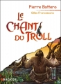 Couverture Le Chant du Troll Editions Rageot 2010