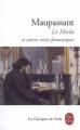 Couverture Le Horla et autres récits Editions Le Livre de Poche (Les Classiques de Poche) 2008