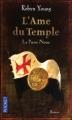 Couverture L'Âme du temple, tome 2 : La Pierre noire Editions Pocket 2010