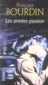 Couverture Lucrèce, tome 1 : Les Années passion Editions Pocket 2009