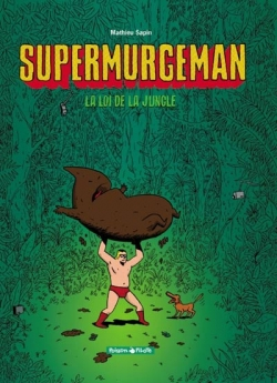 Couverture Supermurgeman, tome 1 : La loi de la jungle