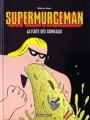Couverture Supermurgeman, tome 3 : La fuite des cerveaux Editions Dargaud (Poisson pilote) 2006