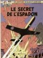 Couverture Blake et Mortimer, tome 01 : Le Secret de l'Espadon, partie 1 : La Poursuite fantastique Editions Dargaud 1984