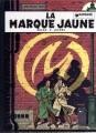 Couverture Blake et Mortimer, tome 06 : La Marque jaune Editions Dargaud 1978