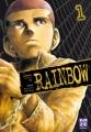 Couverture Rainbow, tome 01 Editions Kazé (Seinen) 2010