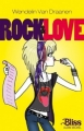 Couverture Rock And Love Editions Albin Michel 2010
