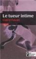 Couverture Le Tueur intime Editions Les Nouveaux auteurs (Horcol) 2010