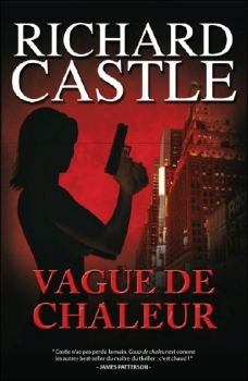 Couverture Nikki Heat, tome 1 : Vague de chaleur