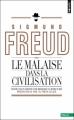Couverture Malaise dans la civilisation Editions Points (Essais) 2010