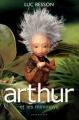 Couverture Arthur et les Minimoys, tome 1 : Arthur et les Minimoys / Les Minimoys Editions Intervista  2004