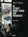 Couverture Il était une fois en France, tome 4 : Aux armes citoyens ! Editions Glénat 2010