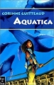Couverture Aquatica, tome 1 Editions Fleuve 2000