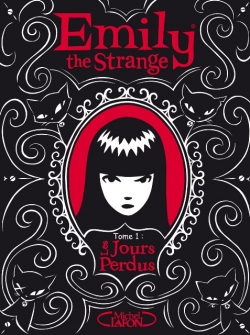 Couverture Emily the Strange, tome 1 : Les Jours perdus