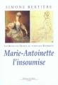 Couverture Marie-Antoinette, l'insoumise Editions de Fallois 2002