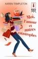 Couverture Moi, l'amour et autres catastrophes Editions Harlequin (Red Dress Ink) 2009