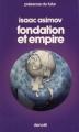 Couverture Fondation, tome 4 : Le Cycle de Fondation, partie 2 : Fondation et empire Editions Denoël (Présence du futur) 1976