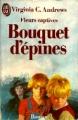 Couverture Fleurs captives, tome 3 : Bouquet d'épines Editions J'ai Lu 1988