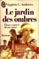 Couverture Fleurs captives, tome 5 : Le jardin des ombres Editions J'ai Lu 1989