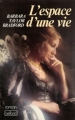 Couverture L'Espace d'une vie Editions Belfond 1980