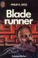 Couverture Robot blues / Les androïdes rêvent-ils de moutons électriques ? / Blade Runner Editions J'ai Lu (Science-fiction) 1985