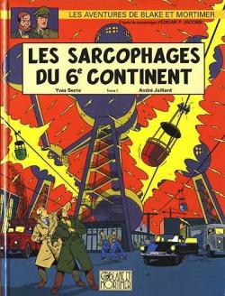 Couverture Blake et Mortimer, tome 16 : Les Sarcophages du 6e continent, partie 1 : La Menace universelle