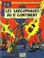Couverture Blake et Mortimer, tome 16 : Les Sarcophages du 6e continent, partie 1 : La Menace universelle Editions Blake et Mortimer 2003