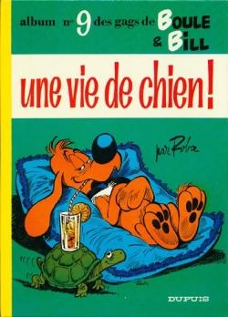 Couverture Boule et Bill, tome 09 : Une vie de chien !