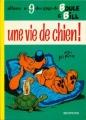 Couverture Boule et Bill, tome 09 : Une vie de chien ! Editions Dupuis 1973