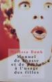 Couverture Manuel de chasse et de pêche à l'usage des filles Editions France Loisirs 1999