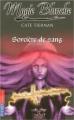 Couverture Magie blanche / Sorcière, tome 03 : Sorcière de sang Editions Pocket (Jeunesse) 2006
