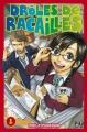 Couverture Drôles de racailles, tome 01 Editions Pika 2010