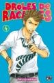 Couverture Drôles de racailles, tome 04 Editions Pika 2010