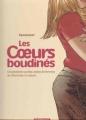 Couverture Les coeurs boudinés, tome 1 : Cinq histoires sucrées-salées de femmes (et d'hommes) à croquer Editions Dargaud 2005