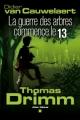 Couverture Thomas Drimm, tome 2 : La guerre des arbres commence le 13 Editions Albin Michel 2010