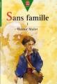 Couverture Sans famille (2 tomes), tome 1 Editions Le Livre de Poche (Jeunesse - Junior) 1993