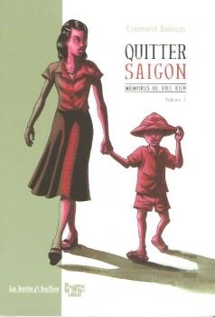 Couverture Mémoires de Viet Kieu, tome 1 : Quitter Saigon