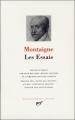 Couverture Les essais / Essais Editions Gallimard  (Bibliothèque de la pléiade) 2007