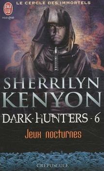 Le cercle des immortels : Dark-Hunters, tome 6