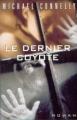 Couverture Le dernier coyote Editions France Loisirs 2000