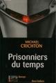 Couverture Prisonniers du temps Editions Robert Laffont (Best-sellers) 2004