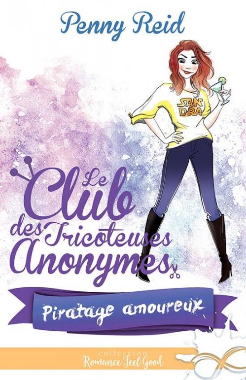 Couverture Le club des tricoteuses anonymes, tome 3 : Piratage amoureux