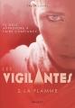 Couverture Les vigilantes, tome 2 : La flamme Editions Rageot 2018