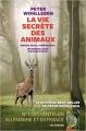 Couverture La vie secrète des animaux Editions Les arènes 2018