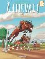 Couverture À cheval !, tome 1 : Hip hippique, hourra ! Editions Delcourt 2018