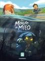 Couverture Le monde de Milo, tome 1 Editions Dargaud 2018