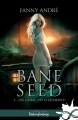 Couverture Bane Seed, tome 2 : Un crime, un châtiment Editions Infinity (Urban fantasy) 2018