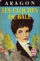 Couverture Les cloches de Bâle Editions Le Livre de Poche 1966