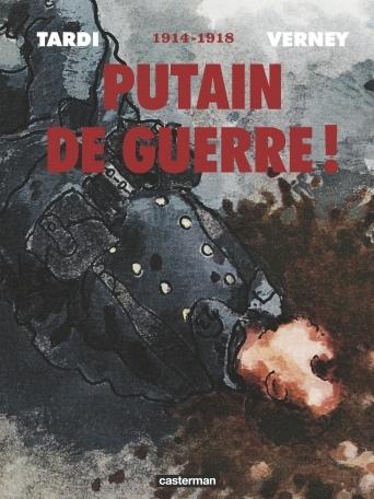 Couverture Putain de guerre !, intégrale