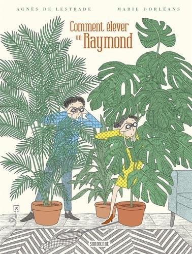 Couverture Comment élever un Raymond