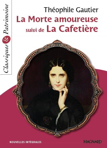 Couverture La morte amoureuse suivi de La cafetière